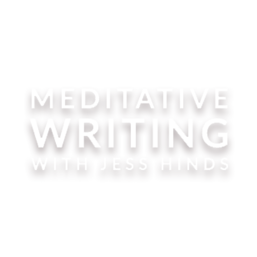 Meditative Writing With Jess Hinds